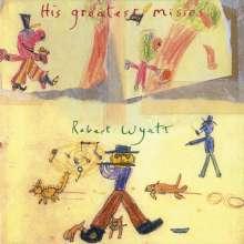 Robert Wyatt: His Greatest Misses, CD