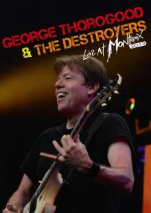 George Thorogood: Live At Montreux 2013, DVD
