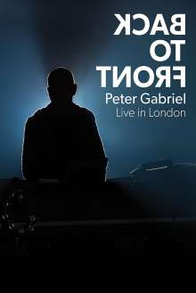 Peter Gabriel: Back To Front: Live In London, DVD