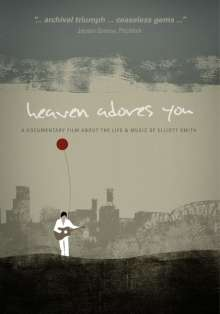 Elliott Smith: Heaven Adores You - A Documentary Film, DVD