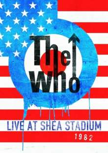 The Who: Live At Shea Stadium 1982, DVD