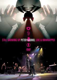 Peter Gabriel: Growing Up - Live / Still Growing Up - Live & Unwrapped, 2 DVDs