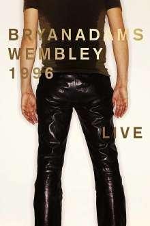 Bryan Adams: Wembley 1996 Live, DVD