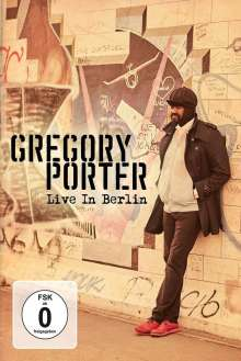Gregory Porter (geb. 1971): Live In Berlin 2016, DVD
