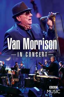 Van Morrison: In Concert (Live at The BBC Radio Theatre London), DVD