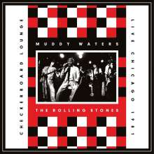 Muddy Waters & The Rolling Stones: Live At The Checkerboard Lounge, CD
