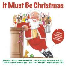 Various Artists: It Must Be Christmas, CD