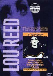 Lou Reed: Transformer (Classic Albums), DVD
