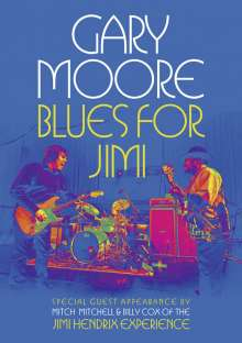 Gary Moore: Blues For Jimi: Live In London 2007, DVD