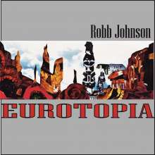Robb Johnson: Eurotopia, LP