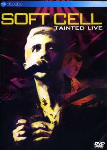 Soft Cell: Tainted Live, DVD