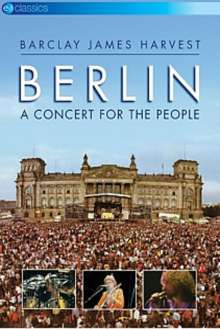 Barclay James Harvest: Berlin: A Concert For The People (EV Classics), DVD