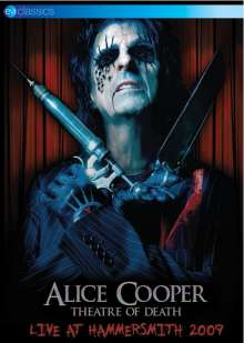Alice Cooper: Theatre Of Death: Live At Hammersmith 2009, DVD