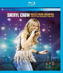Sheryl Crow: Miles From Memphis: Live At The Pantages Theatre (EV Classics), Blu-ray Disc
