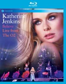 Katherine Jenkins: Believe: Live From The O2 (EV Classics), Blu-ray Disc