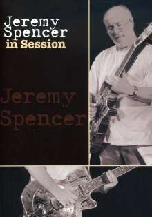 Jeremy Spencer: In Session 2005, DVD