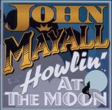 John Mayall: Howlin' At The Moon, CD