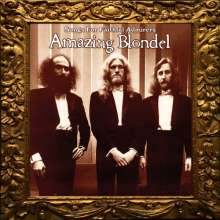 Amazing Blondel: Songs For Faithful Admirers, 2 CDs