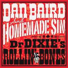 Dan Baird & Homemade Sin: Dr. Dixie's Rollin' Bones (180g), LP