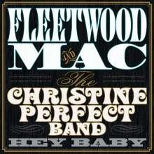 Fleetwood Mac & Christine Perfect Band: Hey Baby (180g), LP
