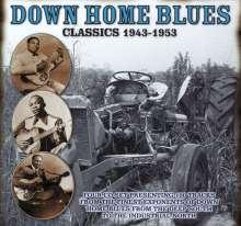 Down Home Blues Classics 1943 - 1953, 4 CDs