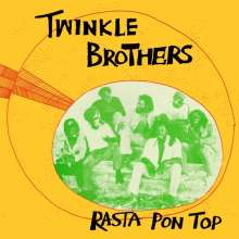 Twinkle Brothers: Rasta Pon Top, CD