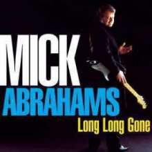 Mick Abrahams & Sharon Watson: Long Long Gone, 2 CDs
