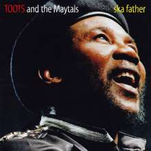 Toots & The Maytals: Ska Father (180g), LP