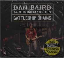 Dan Baird & Homemade Sin: Battleship Chains, 2 CDs und 1 DVD