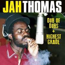Jah Thomas: Dub Of Dubs / Presents Highest Grade, 2 CDs