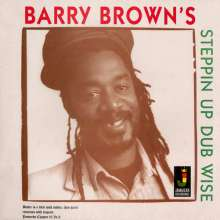Barry Brown: Steppin Up Dub Wise (Eng), CD