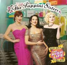 The Puppini Sisters: The High Life (Deluxe Edition), 2 CDs