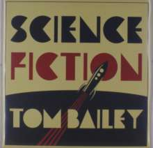 Tom Bailey: Science Fiction, LP