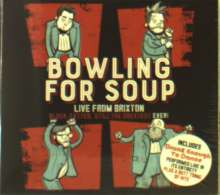 Bowling For Soup: Older Fatter Still The Greatest Ever!: Live From Brixton, CD