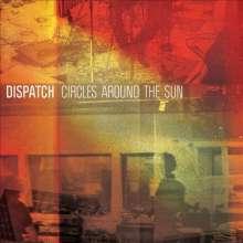 Dispatch: Circles Around The Sun (LP + CD), 1 LP und 1 CD