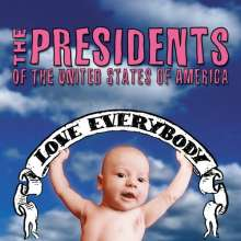 The Presidents Of The United States Of America: Love Everybody, CD