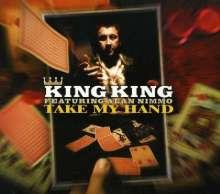King King (Schottland): Take My Hand, CD