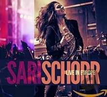 Sari Schorr: Live In Europe, CD