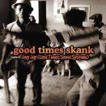Good Times Skank, CD
