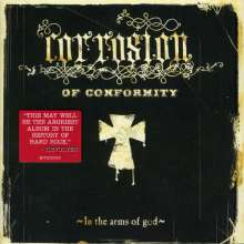 Corrosion Of Conformity: In The Arms Of God, CD
