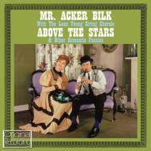 Acker Bilk (1929-2014): Above the Stars & Other Romantic Fancies, CD