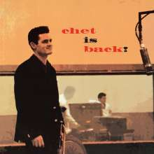Chet Baker (1929-1988): Chet Is Back!, CD