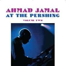 Ahmad Jamal (geb. 1930): At The Pershing Volume Two, CD