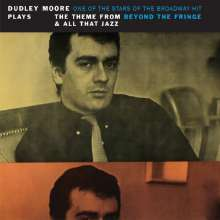 Dudley Moore (1935-2002): Plays The Theme From Beyond The Fringe & All That Jazz, CD
