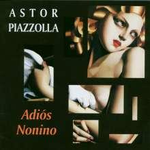 Astor Piazzolla (1921-1992): Adios Nonino, CD