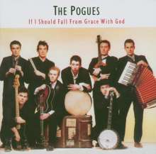 Pogues: If I Should Fall From Grace With God (Expanded & Remastered), CD