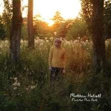 Matthew Halsall (geb. 1983): Fletcher Moss Park, LP