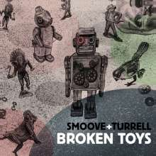 Smoove & Turrell: Broken Toys, 2 LPs