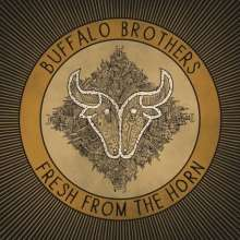Buffalo Brothers: Fresh From The Horn, LP