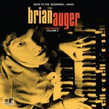 Brian Auger: Back To The Beginning Again: Anthology Vol.2, 2 CDs